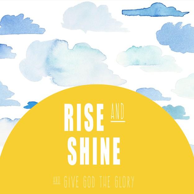 Rise and Shine Free Printable Artwork  | Five Marigolds